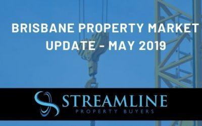 Brisbane Property Market Update May 2019