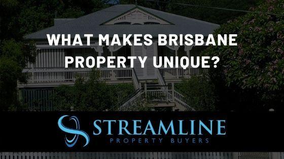 What Makes Brisbane Property Unique?