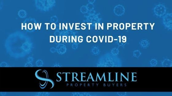 How to Invest in Property during COVID-19