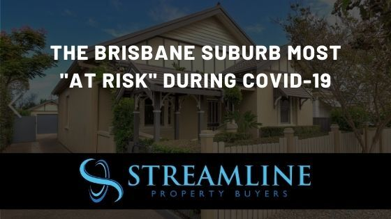 The Brisbane Suburbs At Risk due to COVID-19
