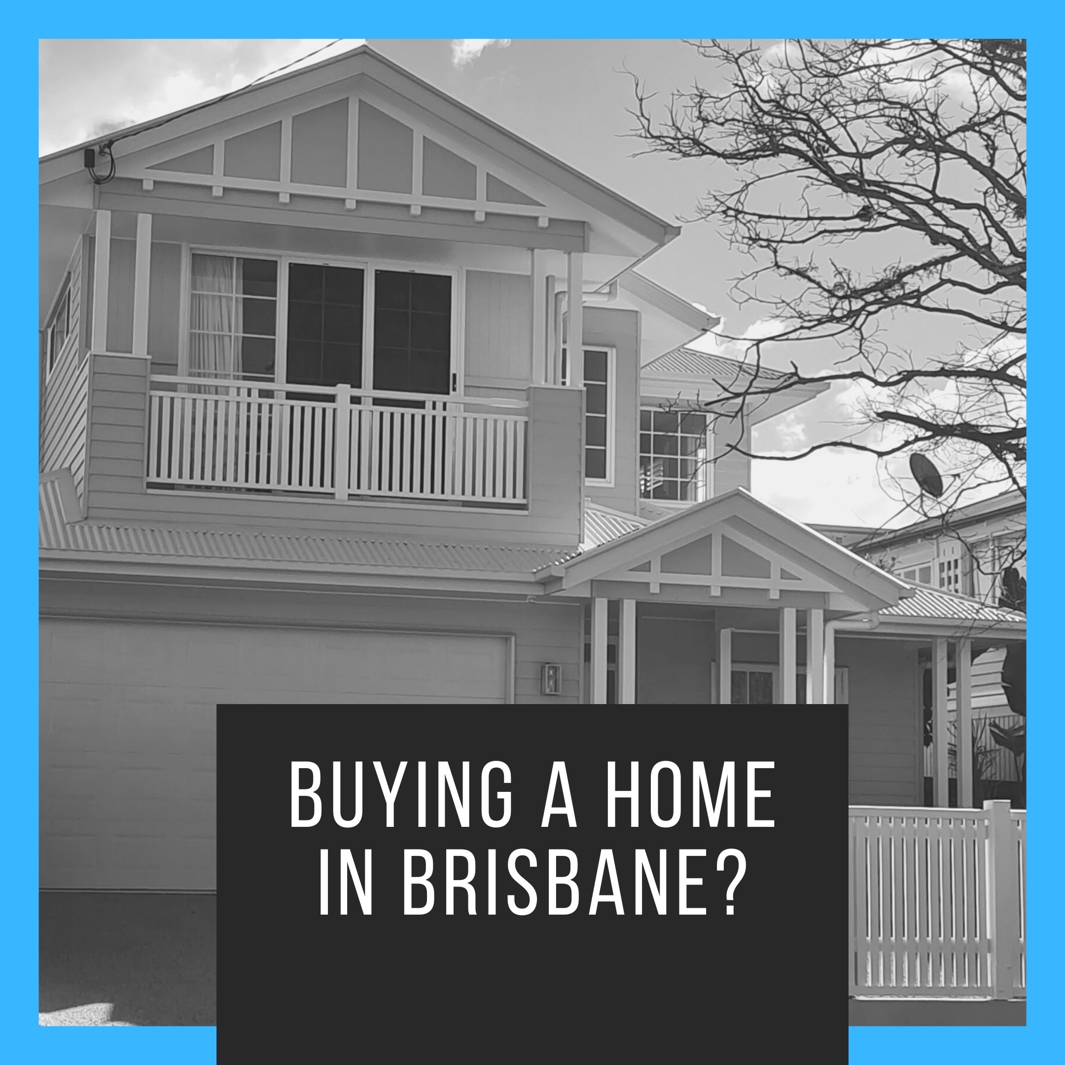 Buying Home Brisbane