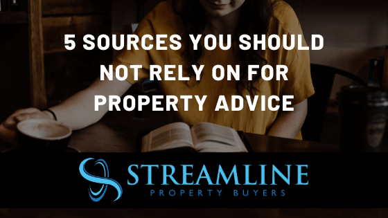 Property Advice – 5 Sources You Should NOT Rely on