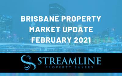 Brisbane Property Market Update February 2021