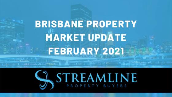 Brisbane Property Market Update 2021