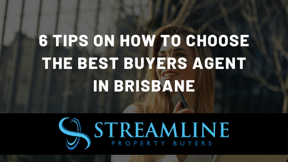 6 Tips on how to choose the best buyers agent in brisbane
