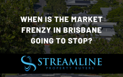 When is the Property Market Frenzy in Brisbane going to Stop?