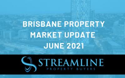 Brisbane Property Market Update June 2021
