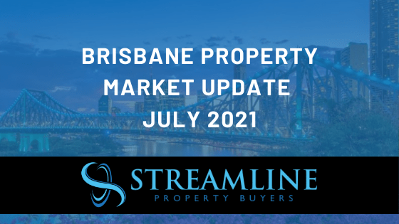 Brisbane Property Market Update July 2021