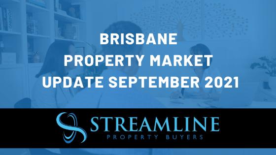 Brisbane Property market update september 2021